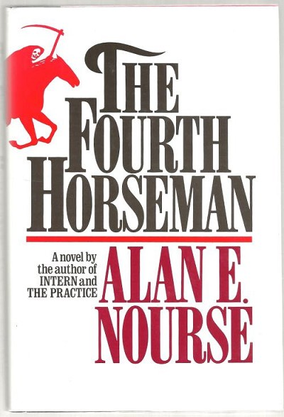 The Fourth Horseman by Alan E. Nourse (First Edition)