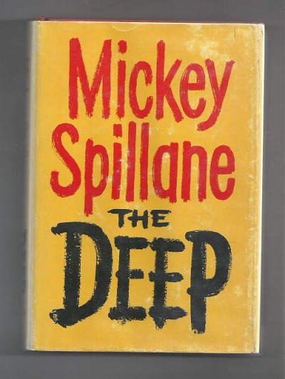 The Deep by Mickey Spillane First Edition Alternate DJ