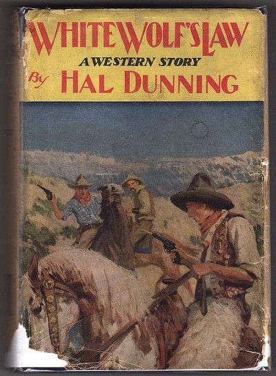 White Wolf's Law by Hal Dunning (First Edition)