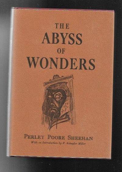 The Abyss of Wonders by Perley Poore Sheehan (Limited)
