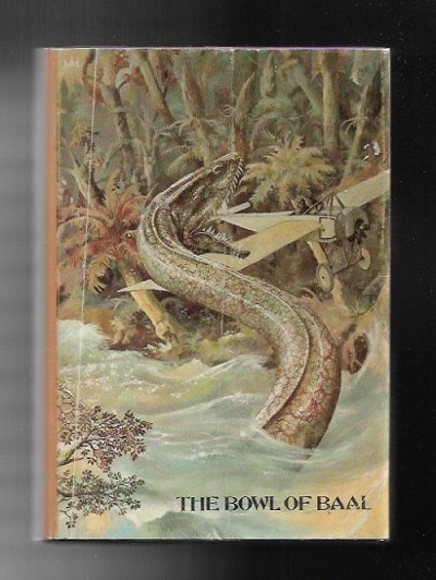 The Bowl of Baal by Robert Ames Bennet (First Edition)
