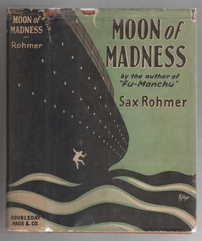 Moon of Madness by Sax Rohmer (First  Edition)