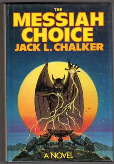 The Messiah Choice by Jack L. Chalker Signed
