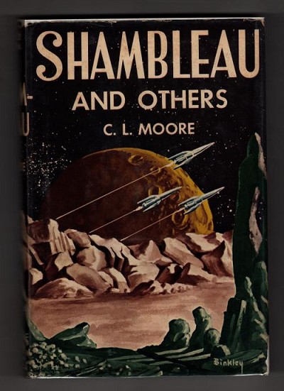 Shambleau and Others by C. L. Moore (First Edition) Chad Oliver's copy Signed