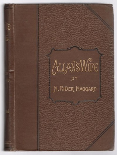 Allan's Wife by H. Rider Haggard (First Edition)