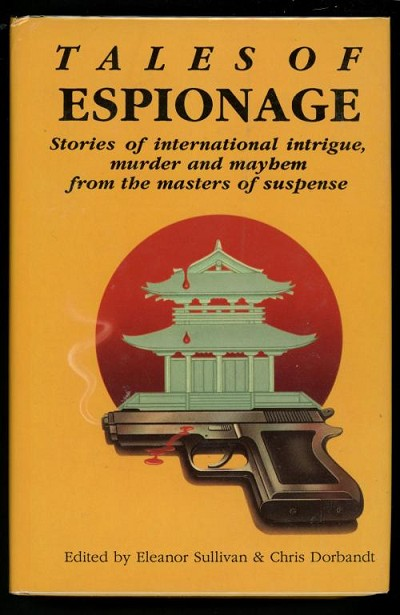 Tales of Espionage by Sullivan and Dorbandt (editors)