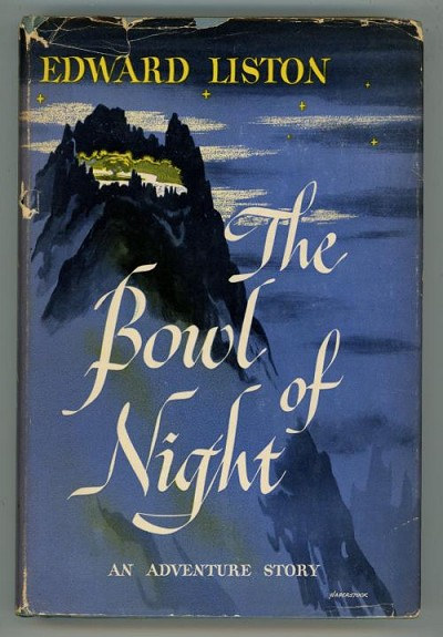 The Bowl of Night by Edward Liston (First Edition)