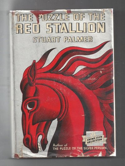 The Puzzle of the Red Stallion by Stuart Palmer (First Edition) Hubin Listed