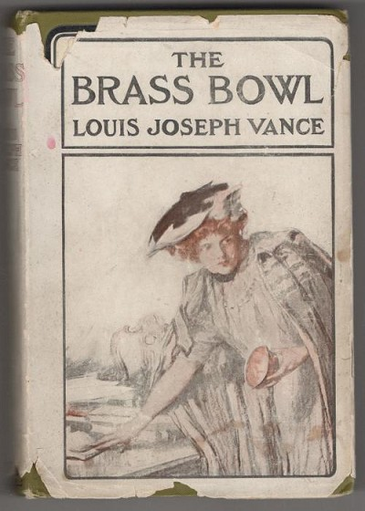 The Brass Bowl by Louis Joseph Vance (First Edition) Hubin Listed