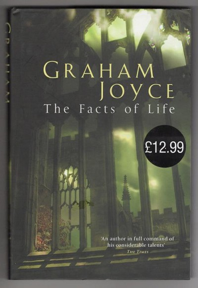 The Facts of Life by Graham Joyce (First Edition) Gollancz File Copy
