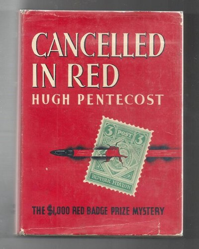 Cancelled In Red by Hugh Pentecost (First Edition)