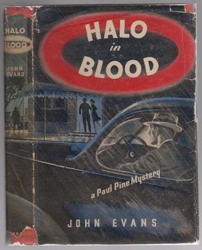 Halo in Blood by John Evans (First Edition) Author's First Mystery