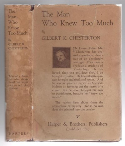 The Man Who Knew Too Much by Gilbert K. Chesterton (First Edition)