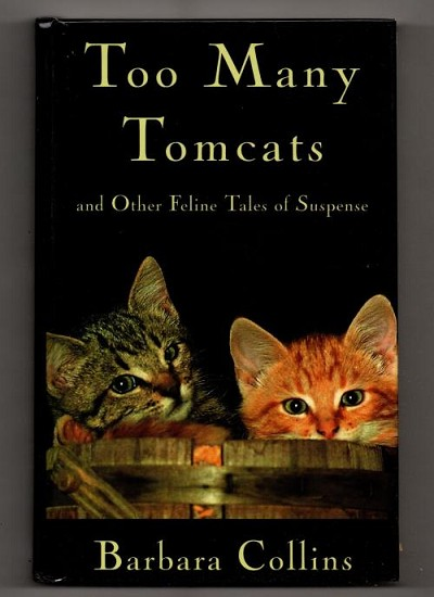 Too Many Tomcats by Barbara Collins  (First Edition: Second Printing)