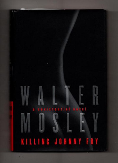 Killing Johnny Fry by Walter Mosley (First U.S. Edition)