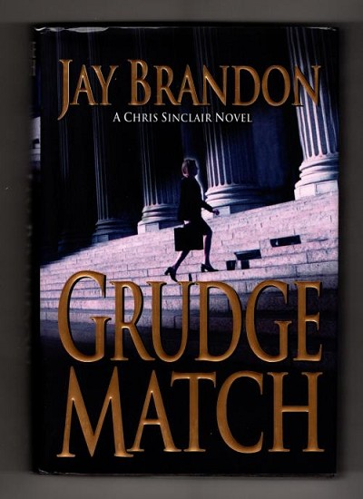 Grudge Match by Jay Brandon (First Edition)