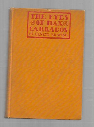The Eyes of Max Carrados by Ernest Bramah (First Edition)