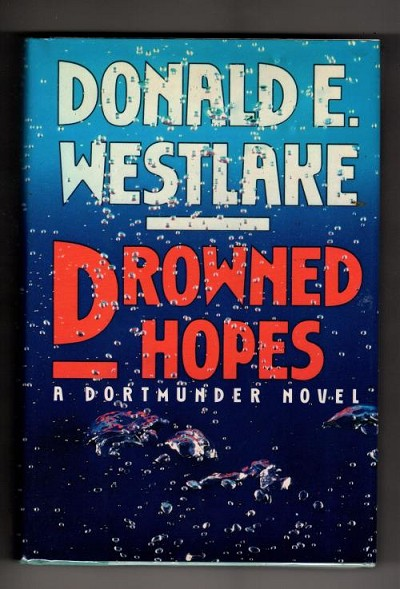 Drowned Hopes by Donald E. Westlake (First Edition)