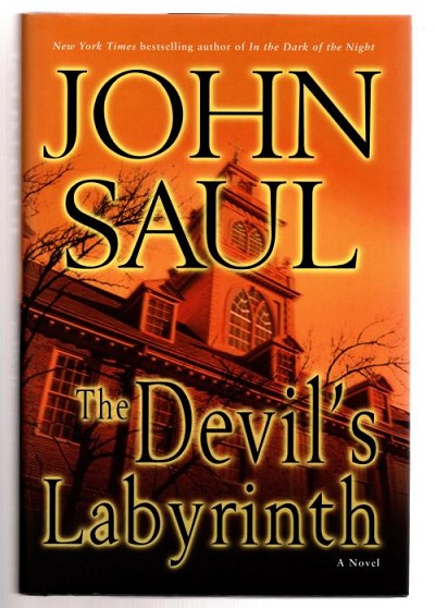The Devil's Labyrinth by John Saul (First Edition)
