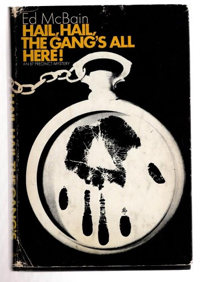 Hail, Hail, The Gang's All Here! by Ed McBain (First Edition) Signed