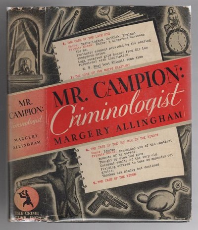 Mr. Campion: Criminologist by Margery Allingham (First Edition)