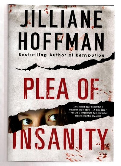 Plea of Insanity by Jilliane Hoffman (First Edition) Signed