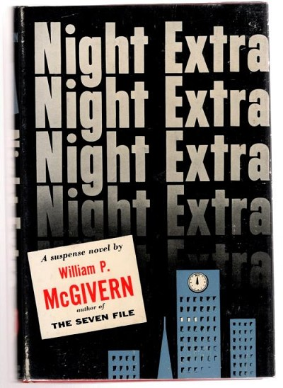 Night Extra by William P. McGivern (First Edition)