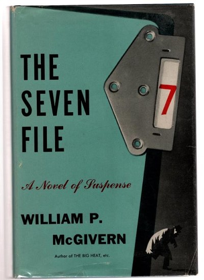 The Seven File by William P. McGivern (First Edition)