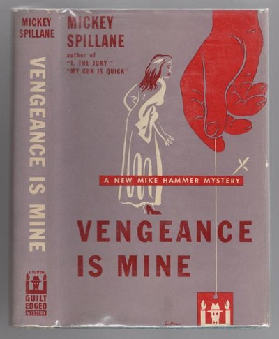 Vengeance is Mine! by Mickey Spillane (First Edition)