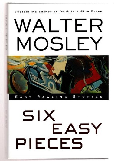 Six Easy Pieces by Walter Mosley (First Edition)