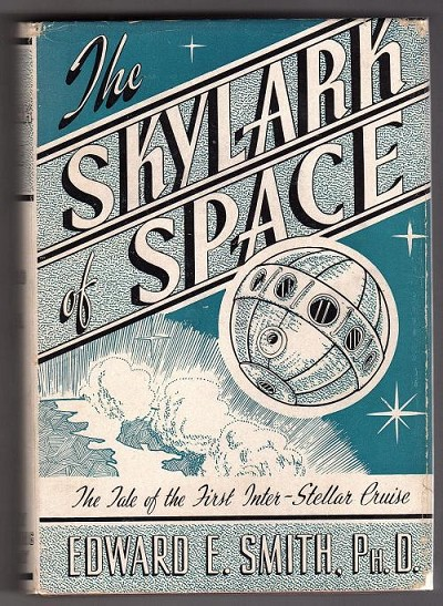 The Skylark of Space Edward E. Smith PH.D. Association copy Julius Unger