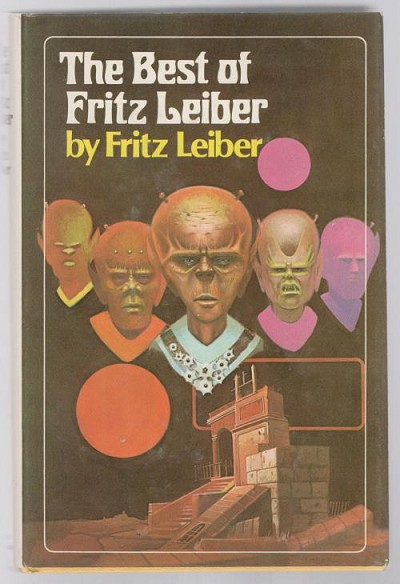 The Best of Fritz Leiber by Fritz Leiber (Book Club Edition)
