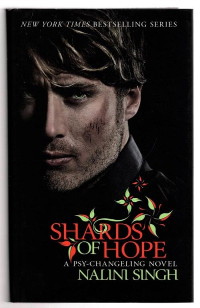 Shards of Hope by Nalini Singh (First UK Edition) File Copy