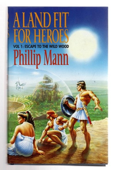 A Land Fit for Heroes by Phillip Mann (First UK Edition) File Copy