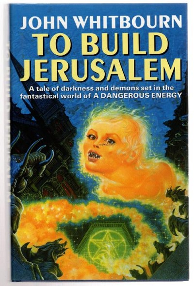 To Build Jerusalem by John Whitbourn (First UK Edition) File Copy