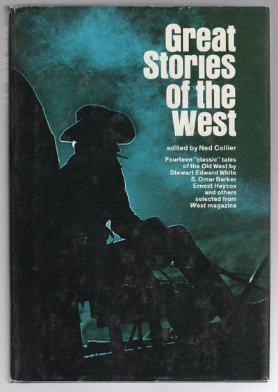 Great Stories of the West by Ned Collier (Editor)