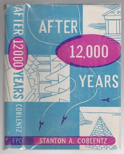 After 12,000 Years by Stanton A. Coblentz (First Edition)