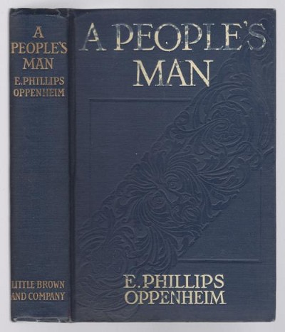 A People's Man by E. Phillips Oppenheim (First Edition)