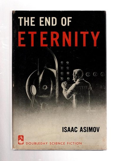 The End of Eternity by Isaac Asimov (First Edition)