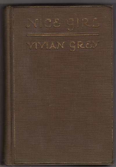 Nice Girl by Vivian Grey (First Edition)