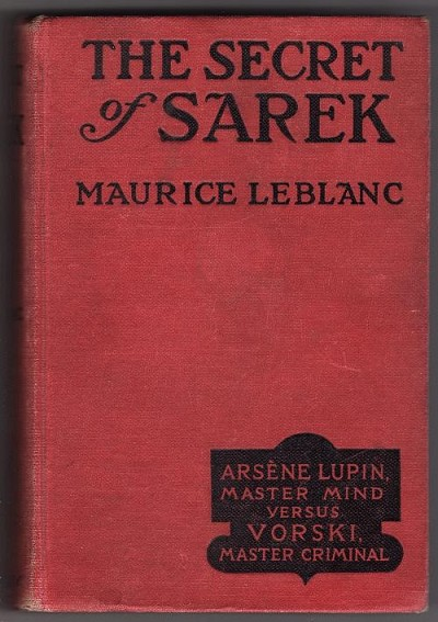 The Secret of Sarek by Maurice Leblanc (First Edition)