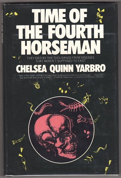 Time of the Four Horsemen by Chelsea Quinn Yarbro (First Edition)