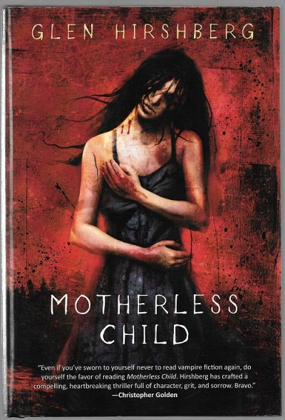 Motherless Child by Glen Hirshberg (Signed Limited Edition)