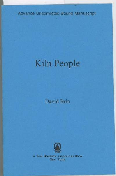 Kiln People by David Brin (First Edition) Signed