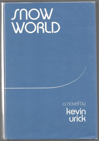 Snow World by Kevin Urick (First Edition)