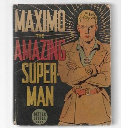 Maximo the Amazing Superman by R. R. Winterbotham