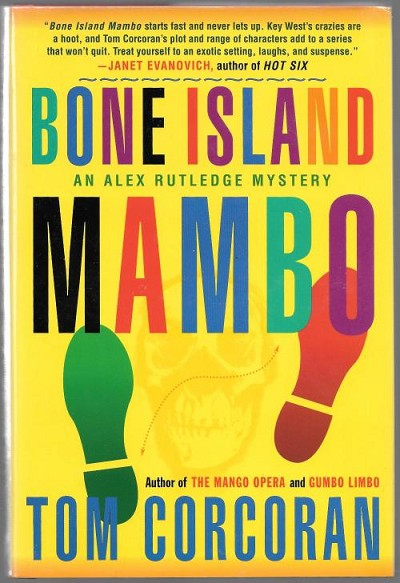 Bone Island Mambo by Tom Corcoran (First Edition) Signed