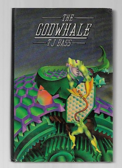 The Godwhale by T. J. Bass (First Edition)