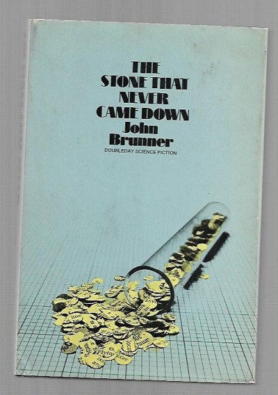 The Stone That Never Came Down by John Brunner (Book Club)