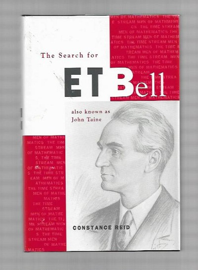 The Search for ET Bell by Constance Reid (First Edition)
